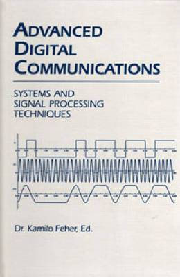 Advanced Digital Communications: Systems and Signal Processing Techniques