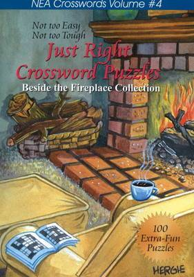 Just Right Crosswords: v. 4: Beside the Fireplace Collection
