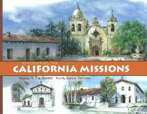 Remembering the California Missions