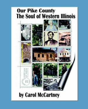 Our Pike County: The Soul of Western Illinois