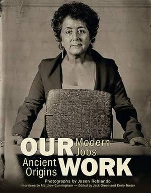 Our Work: Modern Jobs - Ancient Origins