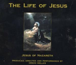 Life of Jesus: Jesus of Nazareth