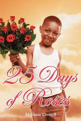25 Days of Roses