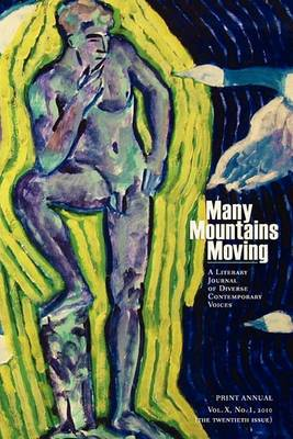 Many Mountains Moving Vol. X, No. 1