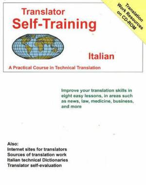 Translator Self-Training Program, Italian: A Practical Course in Technical Translation