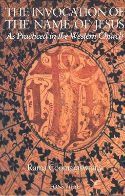The Invocation of the Name of Jesus: As Practiced in the Western Church