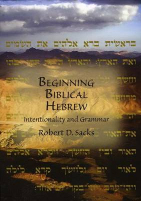 Beginning Biblical Hebrew: Intentionality and Grammar