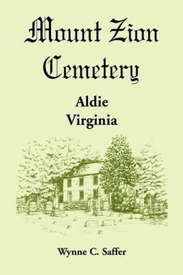 Mount Zion Cemetery, Aldie, Virginia