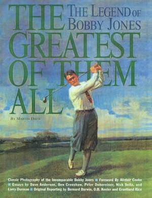The Greatest of Them All: Legend of Bobby Jones