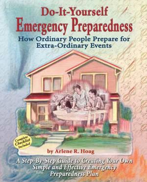 Do-It-Yourself Emergency Preparedness