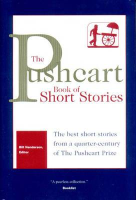 The Pushcart Book of Short Stories: The Best Short Stories from a Quarter-Century of the Pushcart Prize