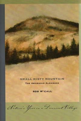 Small, Misty Mountain: The Awanadjo Almanack