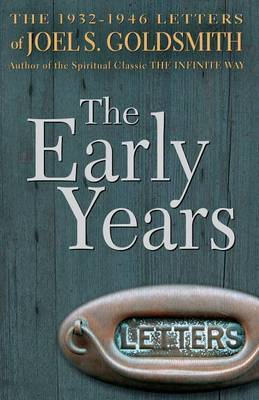 The Early Years: The 1932-1946 Letters