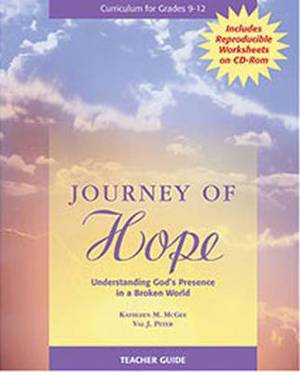Journey of Hope Teacher Guide: Understanding God's Presence in a Broken World