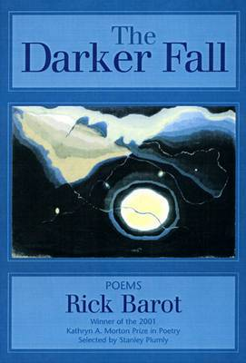 The Darker Fall: Poems