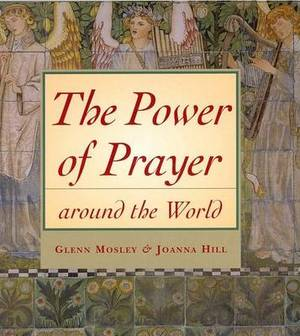 The Power of Prayer Around the World