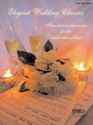 Elegant Wedding Classics for Piano