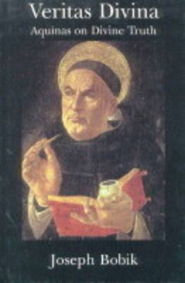 Veritas Divina: Aquinas on Divine Truth: Some Philosophy of Religion