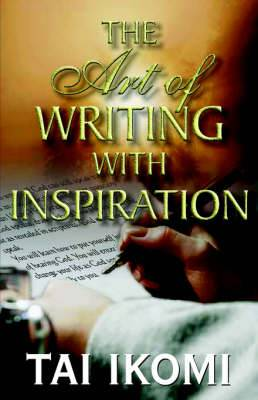 The Art of Writing with Inspiratioin