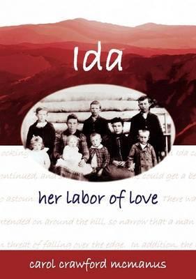Ida - Her Labor of Love