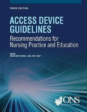 Access Device Guidelines: Recommendations for Nursing Practice and Education