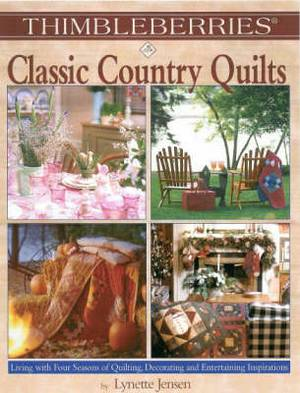 Thimbleberries Classic Country Quilts