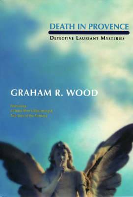 Death in Provence: Detective Lauriant Mysteries
