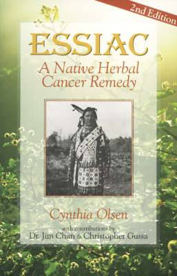 Essiac: Native Herbal Cancer Remedy