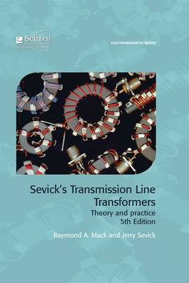 Sevick's Transmission Line Transformers: Theory and Practice