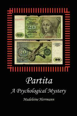 Partita: A Psychological Mystery