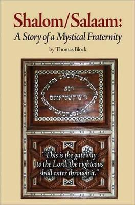 Shalom Salaam: A Story of a Mystical Fraternity