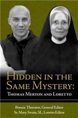 Hidden in the Same Mystery: Thomas Merton and Loretto
