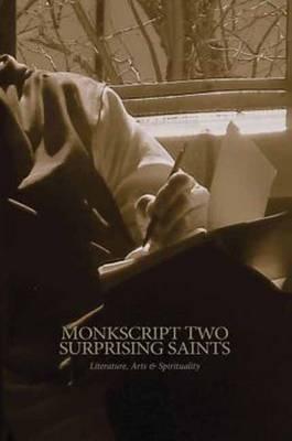 Monkscript Two: Surprising Saints