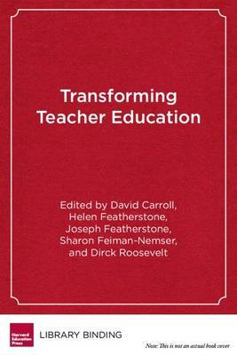 Transforming Teacher Education: Reflections from the Field