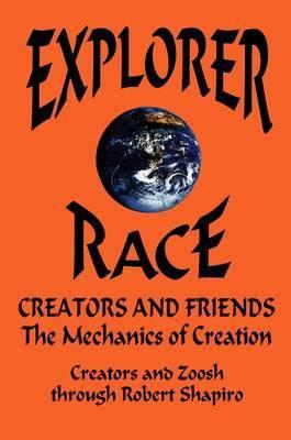 Explorer Race: Creators and Friends