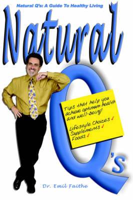 Natural Q's: A Guide to Healthy Living