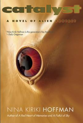 Catalyst: A Novel of Alien Contact