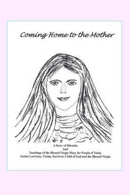 Coming Home to the Mother