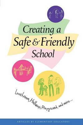 Creating a Safe and Friendly School