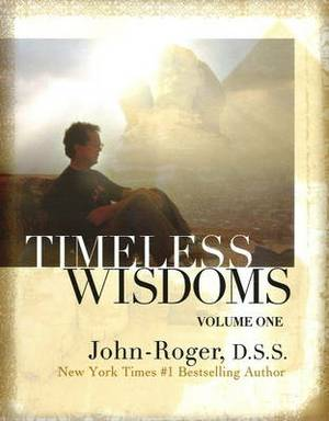 Timeless Wisdoms: Volume 1