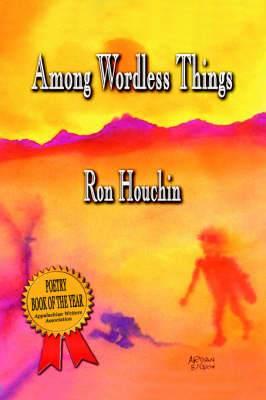 Among Wordless Things