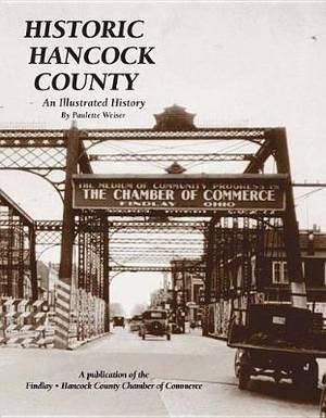 Historic Hancock County: An Illustrated History
