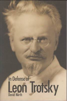 In Defense of Leon Trotsky