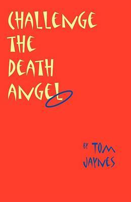 Challenge the Death Angel