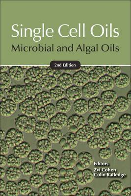 Single Cell Oils: Microbial and Algal Oils