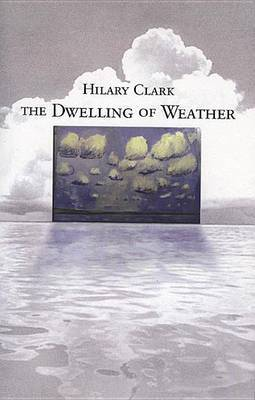 The Dwelling of Weather