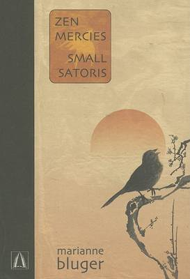Zen Mercies/Small Satoris