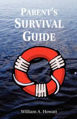 Parent's Survival Guide