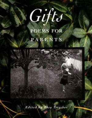 Gifts: Poems for Parents