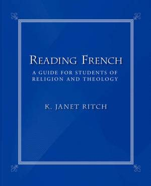 Reading French: A Guide for Students of Religion and Theology